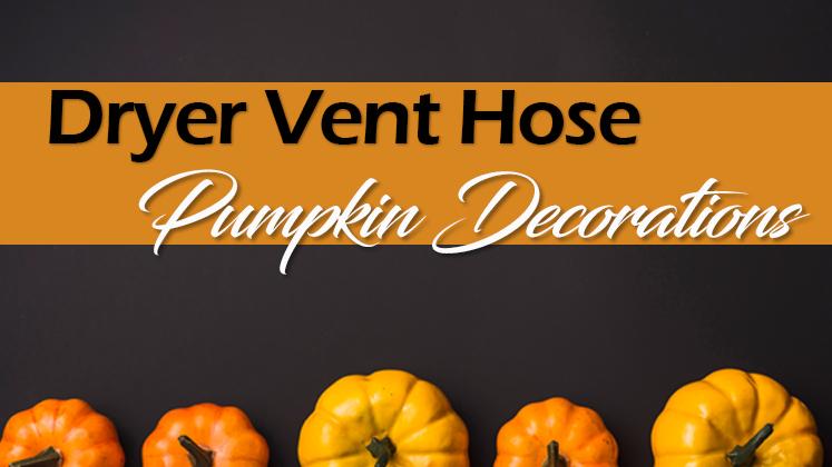 Dryer Vent Hose Pumpkin Decorations Nursing Home